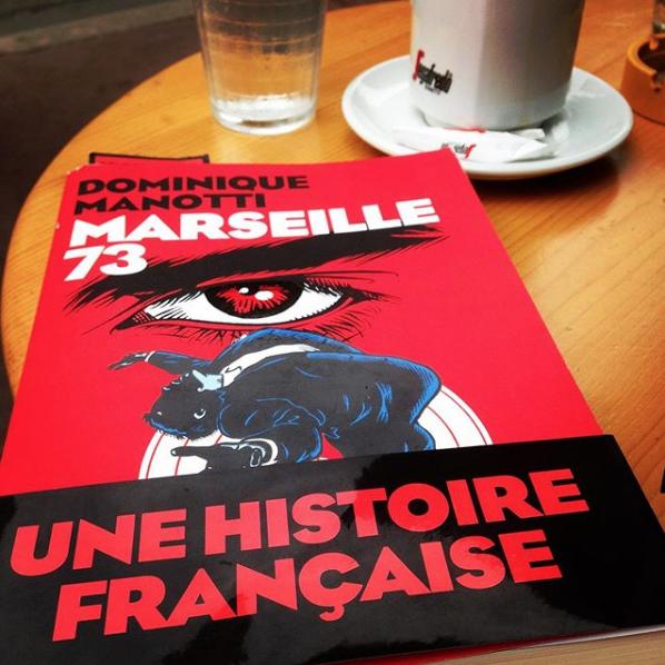 MARSEILLE, DE 1973 À AUJOURD'HUI : UNE HISTOIRE LOCALE DU RACISME